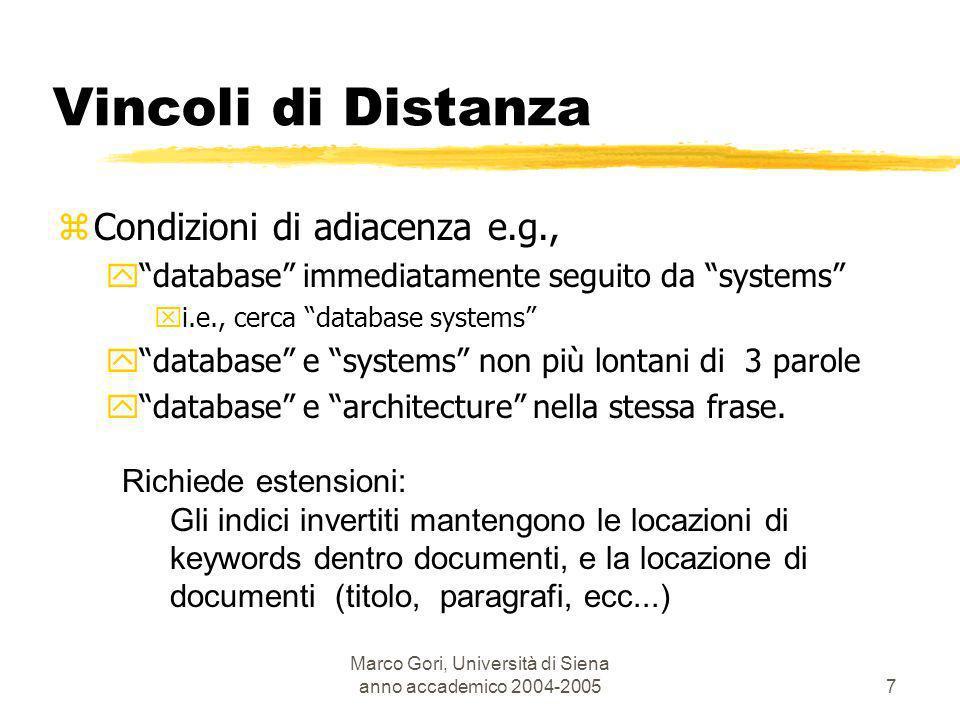 Marco Gori, Università di Siena anno accademico 2004-20058 ylocazione paragraph,sentence,word : database file systems...