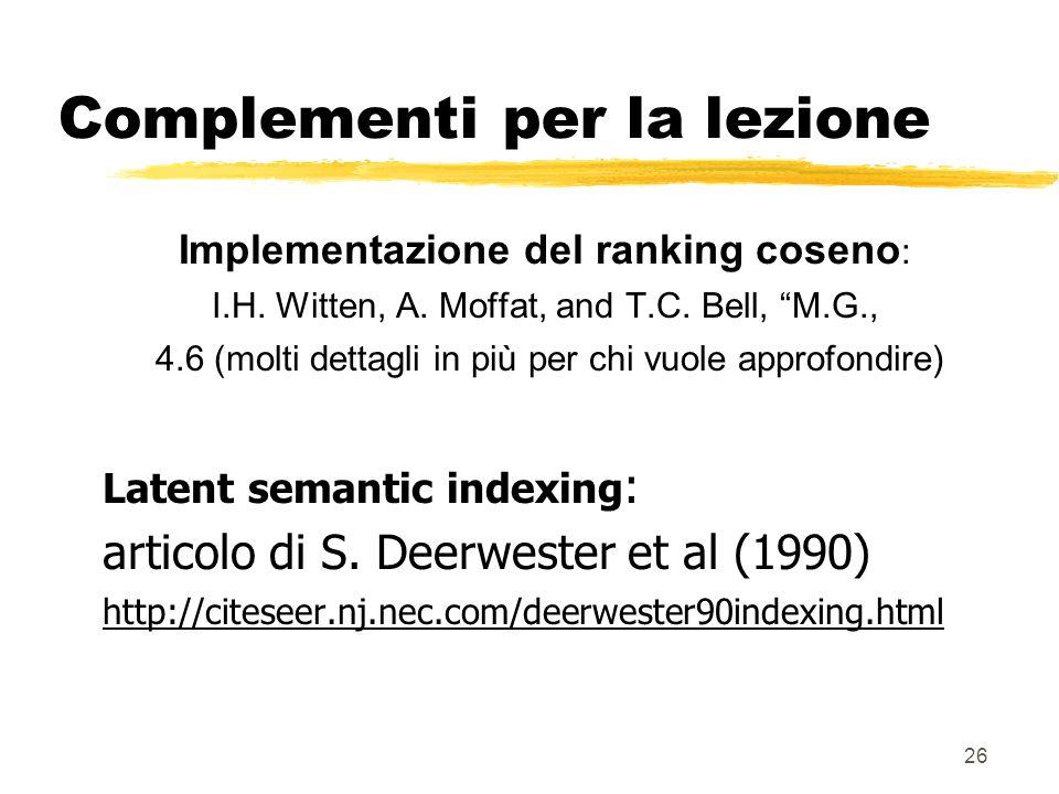 26 Complementi per la lezione Implementazione del ranking coseno : I.H.