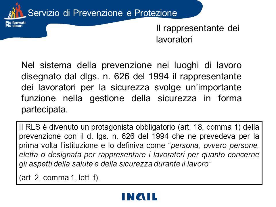 Nel sistema della prevenzione nei luoghi di lavoro disegnato dal dlgs.