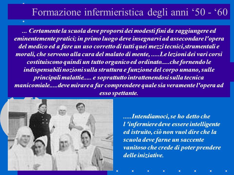Formazione infermieristica degli anni 50 - 60...