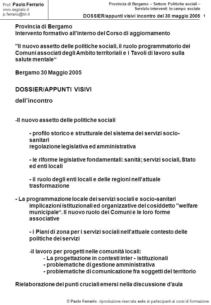 1 © Paolo Ferrario: riproduzione riservata solo ai partecipanti ai corsi di formazione Prof.