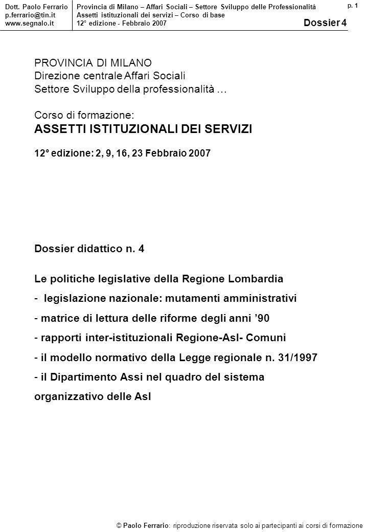 p. 1 © Paolo Ferrario: riproduzione riservata solo ai partecipanti ai corsi di formazione Dott.