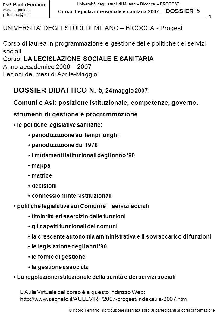 1 © Paolo Ferrario: riproduzione riservata solo ai partecipanti ai corsi di formazione Prof. Paolo Ferrario www.segnalo.it p.ferrario@tin.it Universit