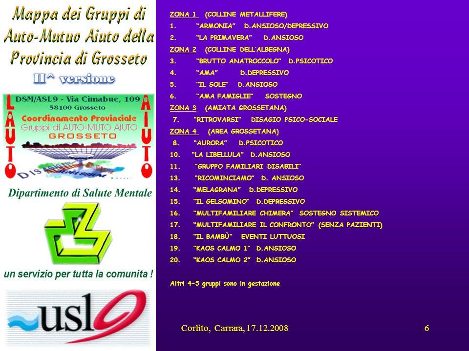 Corlito, Carrara, 17.12.20086 ZONA 1 (COLLINE METALLIFERE) 1. ARMONIA D.ANSIOSO/DEPRESSIVO 2. LA PRIMAVERA D.ANSIOSO ZONA 2 (COLLINE DELLALBEGNA) 3. B