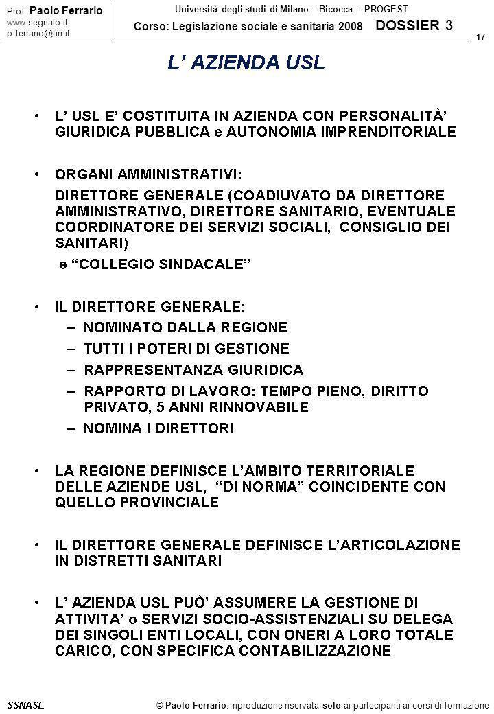 17 © Paolo Ferrario: riproduzione riservata solo ai partecipanti ai corsi di formazione Prof.
