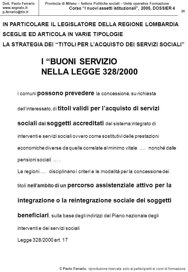 28 © Paolo Ferrario: riproduzione riservata solo ai partecipanti ai corsi di formazione Dott.