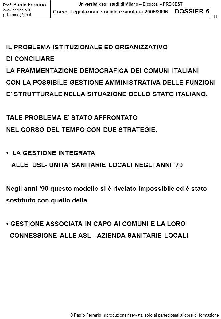 11 © Paolo Ferrario: riproduzione riservata solo ai partecipanti ai corsi di formazione Prof.