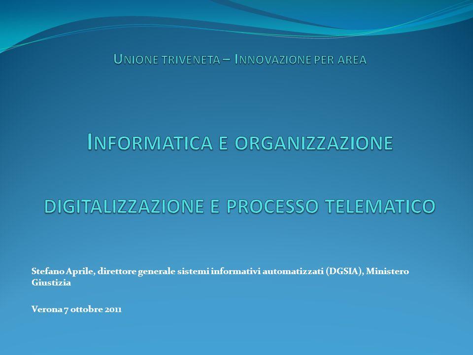 Stefano Aprile, direttore generale sistemi informativi automatizzati (DGSIA), Ministero Giustizia Verona 7 ottobre 2011
