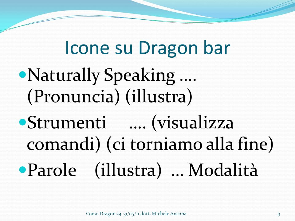 Icone su Dragon bar Naturally Speaking …. (Pronuncia) (illustra) Strumenti ….