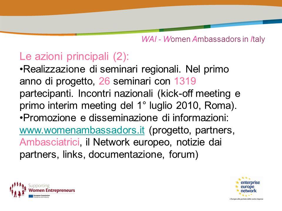 WAI - Women Ambassadors in Italy Le azioni principali (2): Realizzazione di seminari regionali.