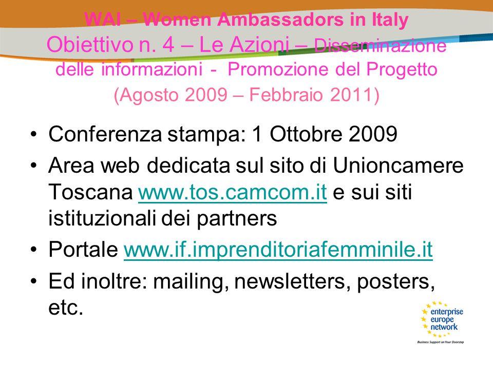 WAI – Women Ambassadors in Italy Obiettivo n. 4 – Le Azioni – Disseminazione delle informazioni - Promozione del Progetto (Agosto 2009 – Febbraio 2011