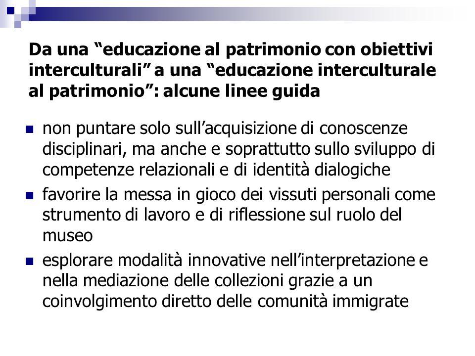 Da una educazione al patrimonio con obiettivi interculturali a una educazione interculturale al patrimonio: alcune linee guida non puntare solo sullac
