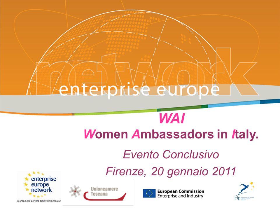 WAI Women Ambassadors in Italy. Evento Conclusivo Firenze, 20 gennaio 2011