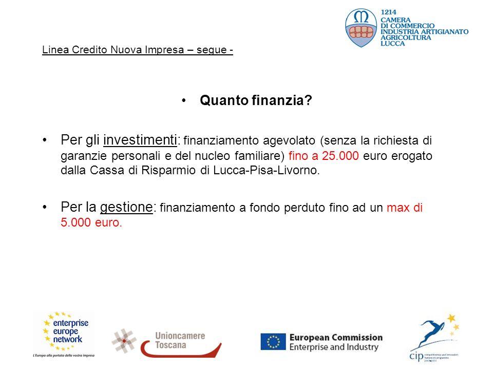 Linea Credito Nuova Impresa – segue - Quanto finanzia.