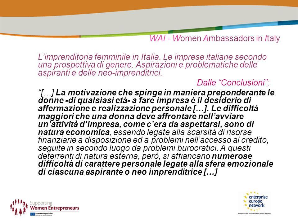 WAI - Women Ambassadors in Italy Limprenditoria femminile in Italia. Le imprese italiane secondo una prospettiva di genere. Aspirazioni e problematich