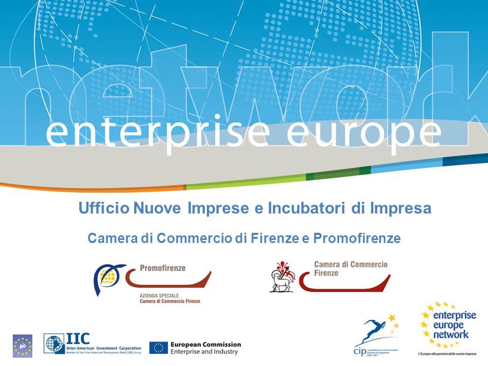 Ufficio Nuove Imprese e Incubatori di Impresa Camera di Commercio di Firenze e Promofirenze