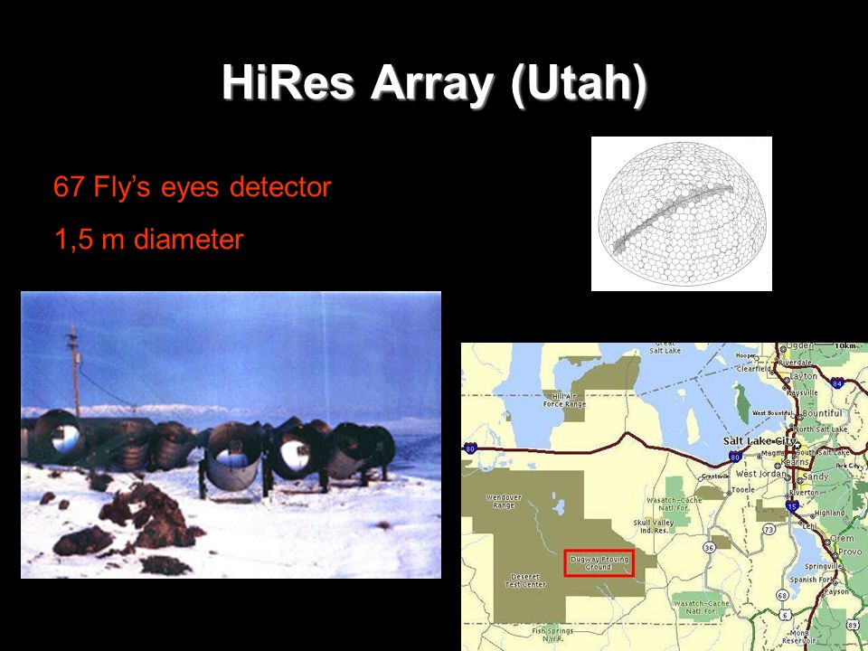 HiRes Array (Utah) 67 Flys eyes detector 1,5 m diameter