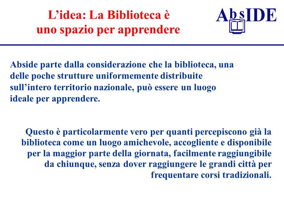 Lidea: La Biblioteca è uno spazio per apprendere Abside parte dalla considerazione che la biblioteca, una delle poche strutture uniformemente distribu