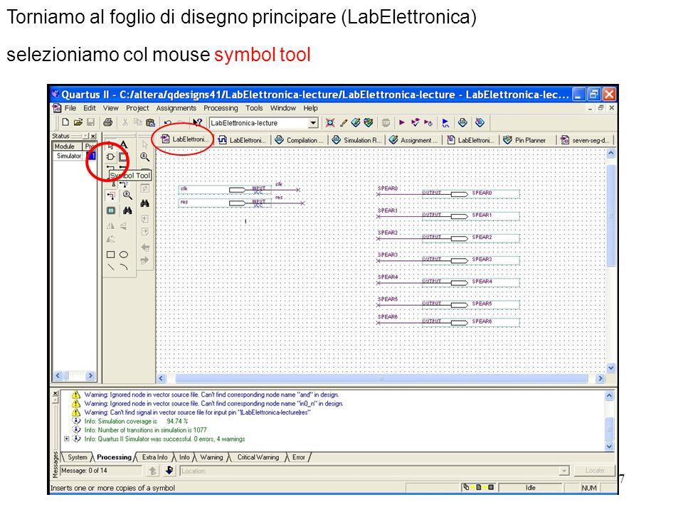 67 Torniamo al foglio di disegno principare (LabElettronica) selezioniamo col mouse symbol tool