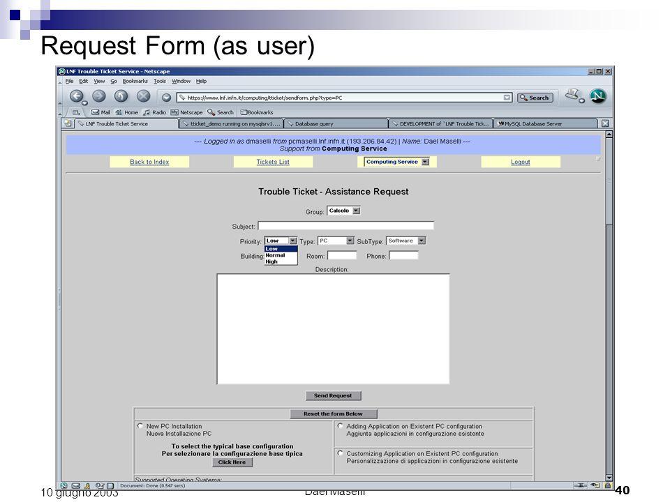 Dael Maselli40 10 giugno 2003 Request Form (as user)