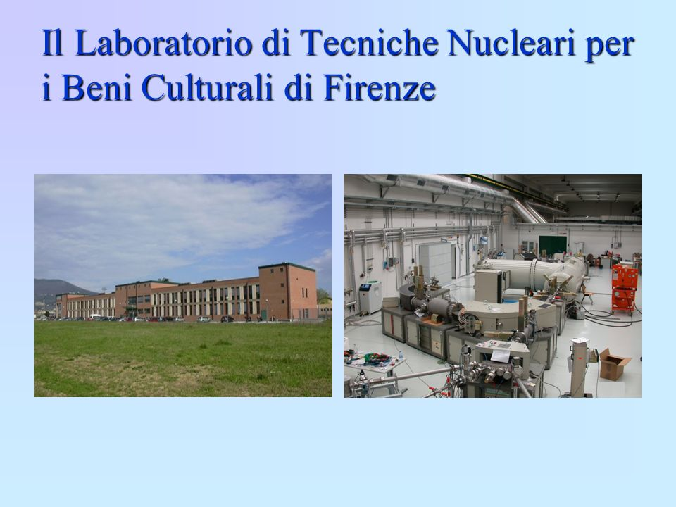 Il Laboratorio di Tecniche Nucleari per i Beni Culturali di Firenze