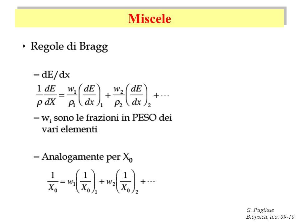 Miscele G. Pugliese Biofisica, a.a. 09-10