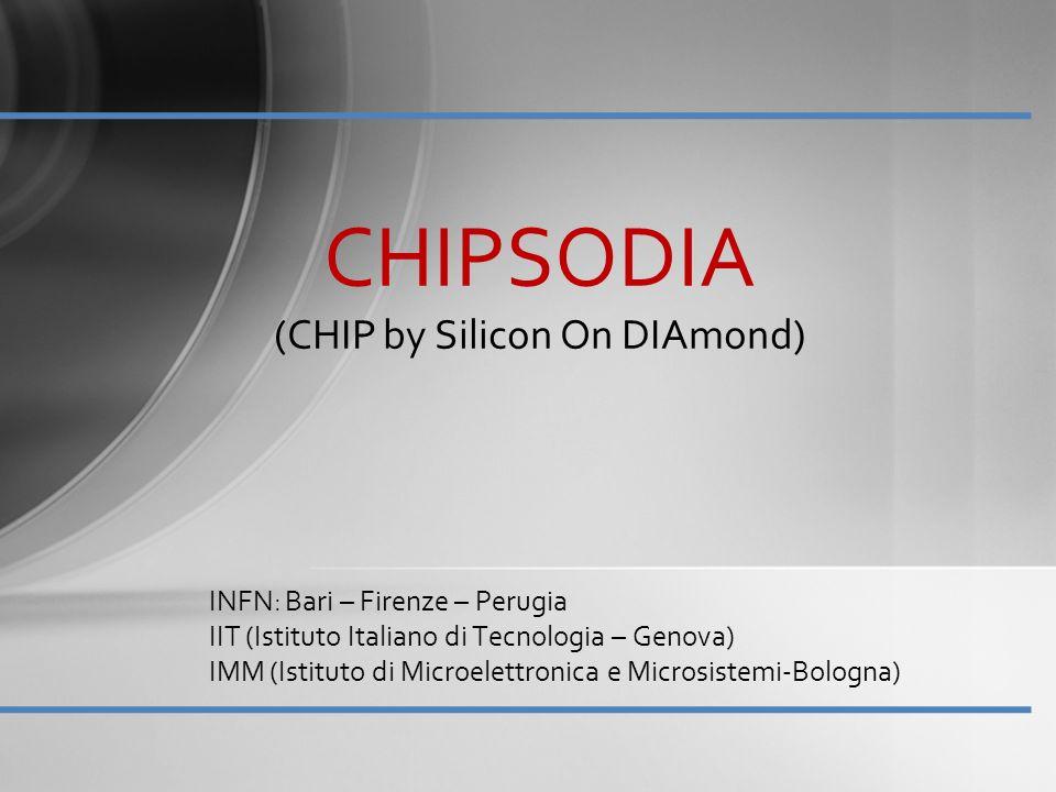 Finalità: –Realizzazione e caratterizzazione di dispositivi SoD (Silicon on Diamond) Premessa Silicio: Elettronica integrata di readout rad-hard Diamante: sensore + heat spreader