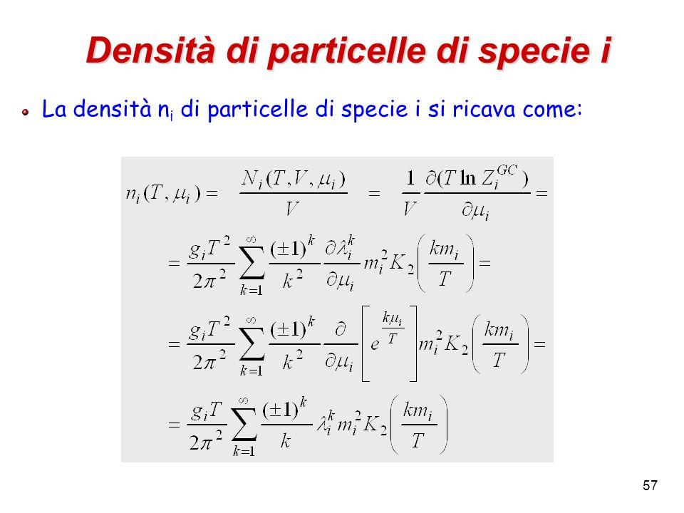 57 Densità di particelle di specie i La densità n i di particelle di specie i si ricava come: