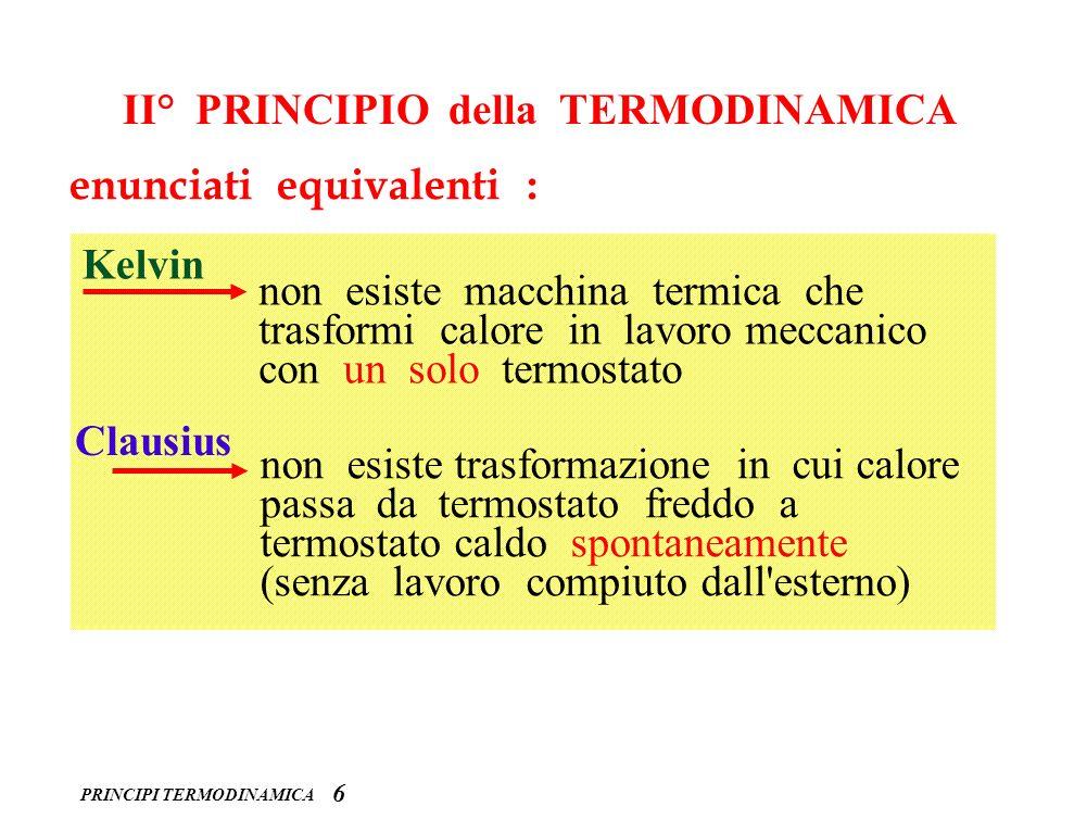 PRINCIPI TERMODINAMICA MACCHINE TERMICHE 7 1 a) energia meccanica calore 100% b) calore lavoro meccanico < 100% c) altre forme di energia lavoro meccanico 100% (teorico) U cascata energia elettrica lavoro meccanico pila (energia elettrica)