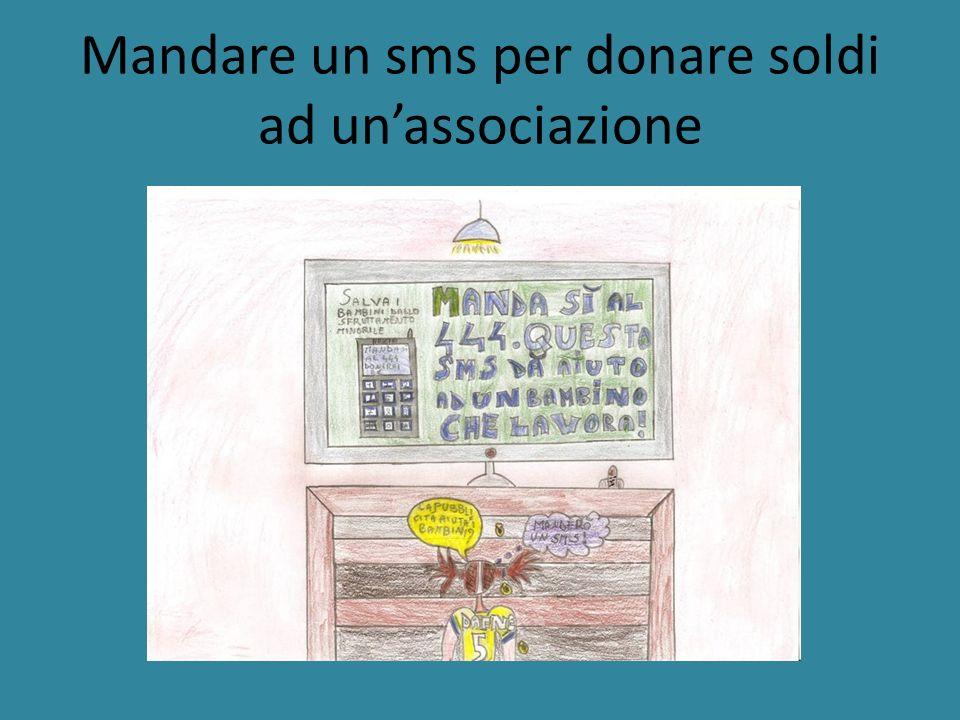 Mandare un sms per donare soldi ad unassociazione