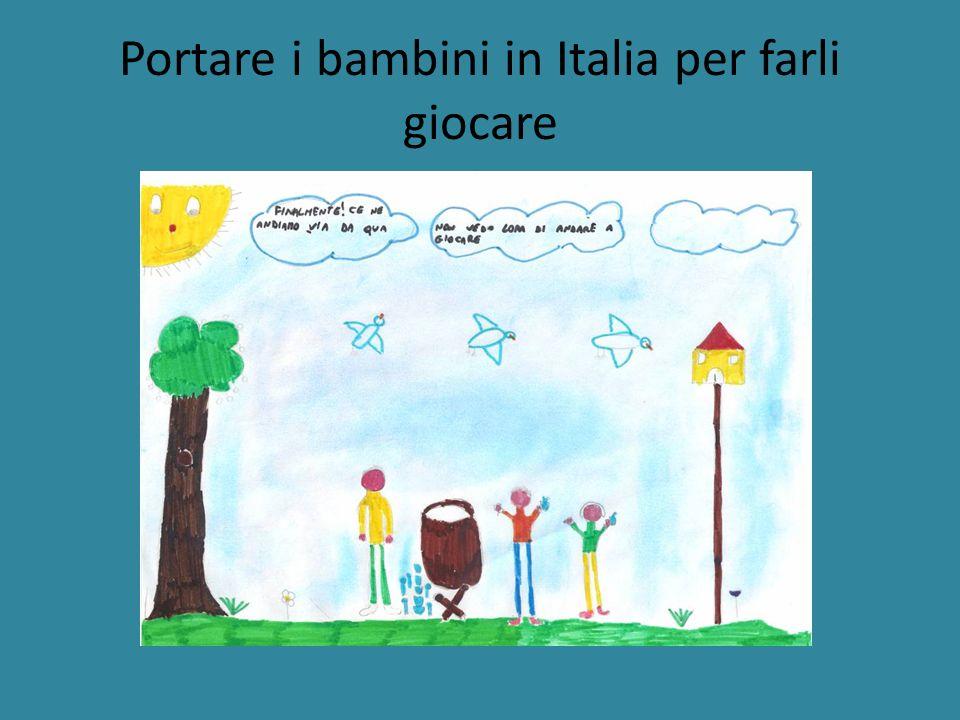 Portare i bambini in Italia per farli giocare
