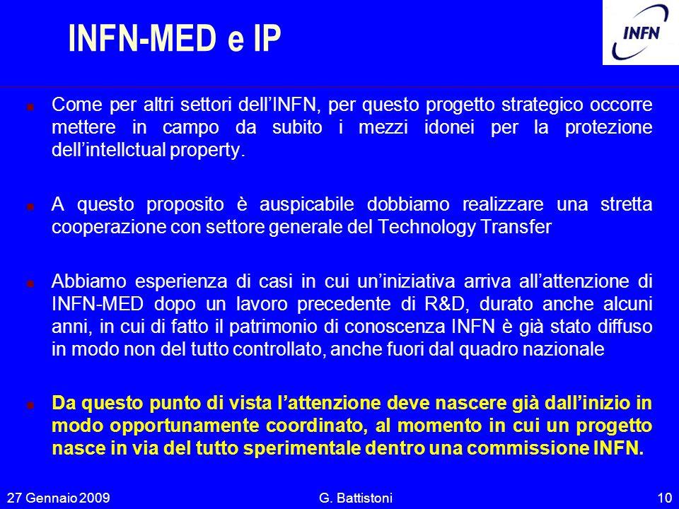 INFN-MED e IP Come per altri settori dellINFN, per questo progetto strategico occorre mettere in campo da subito i mezzi idonei per la protezione dell