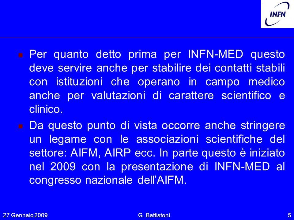 Per quanto detto prima per INFN-MED questo deve servire anche per stabilire dei contatti stabili con istituzioni che operano in campo medico anche per valutazioni di carattere scientifico e clinico.
