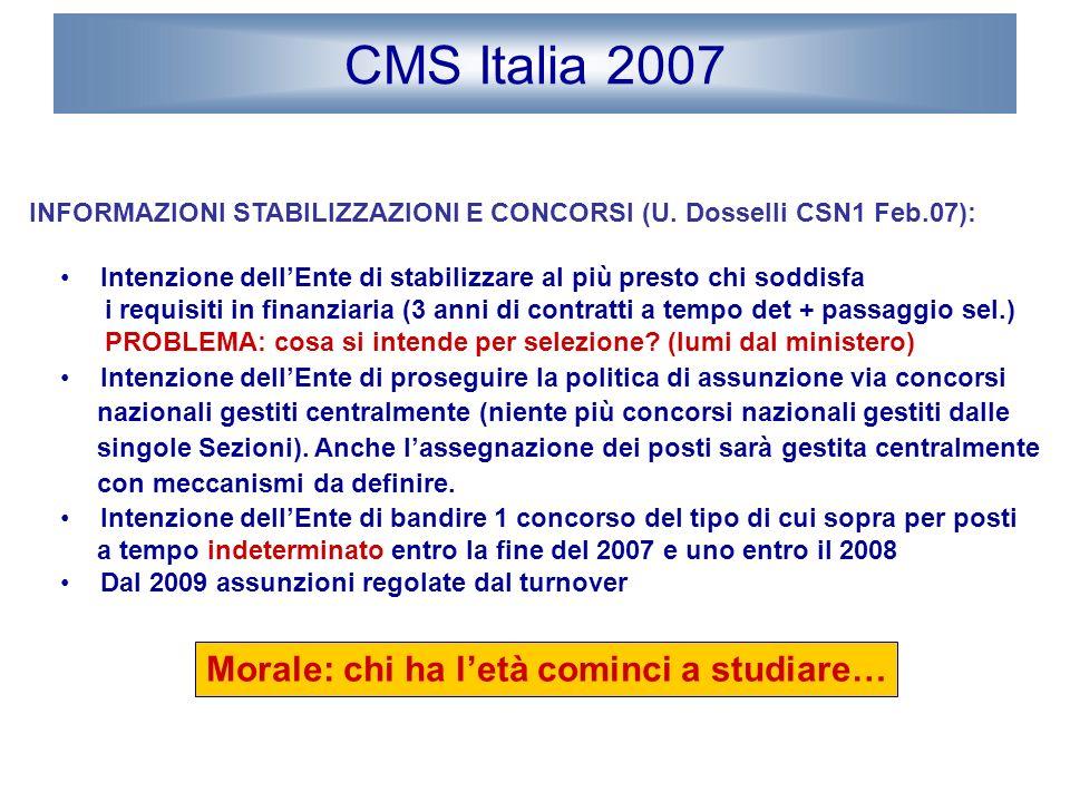 CMS Italia 2007 INFORMAZIONI STABILIZZAZIONI E CONCORSI (U.