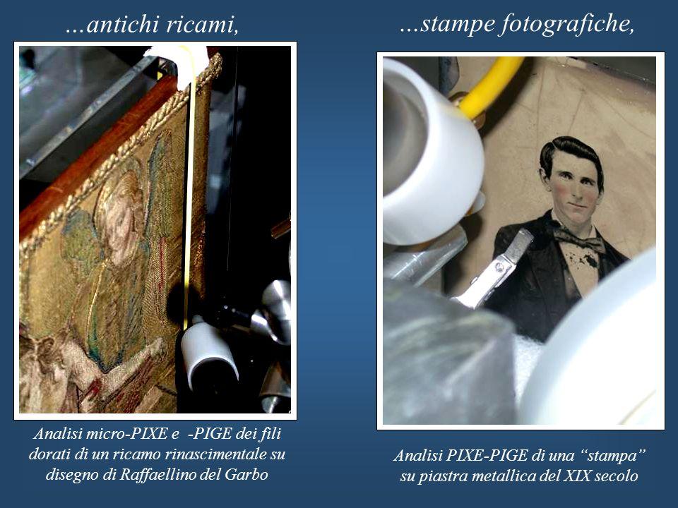 …antichi ricami, Analisi micro-PIXE e -PIGE dei fili dorati di un ricamo rinascimentale su disegno di Raffaellino del Garbo …stampe fotografiche, Anal