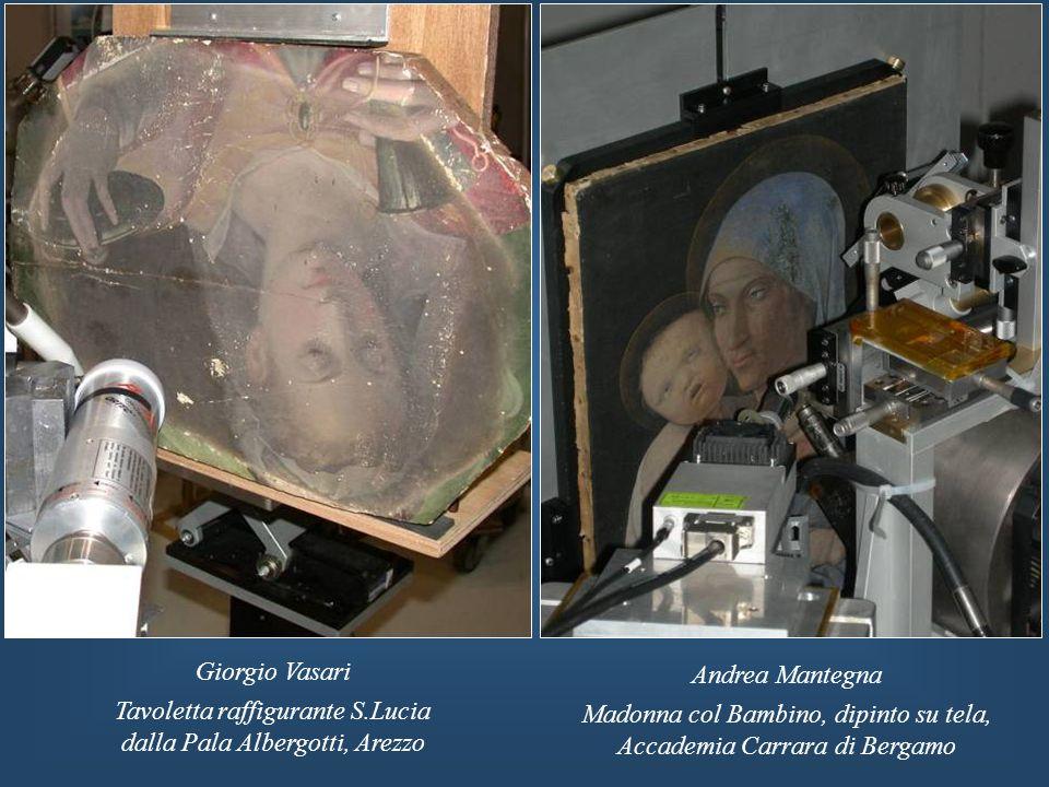 Giorgio Vasari Tavoletta raffigurante S.Lucia dalla Pala Albergotti, Arezzo Andrea Mantegna Madonna col Bambino, dipinto su tela, Accademia Carrara di