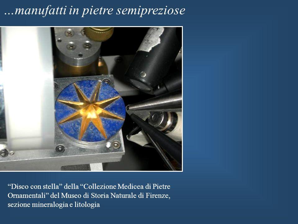 …manufatti in pietre semipreziose Disco con stella della Collezione Medicea di Pietre Ornamentali del Museo di Storia Naturale di Firenze, sezione min