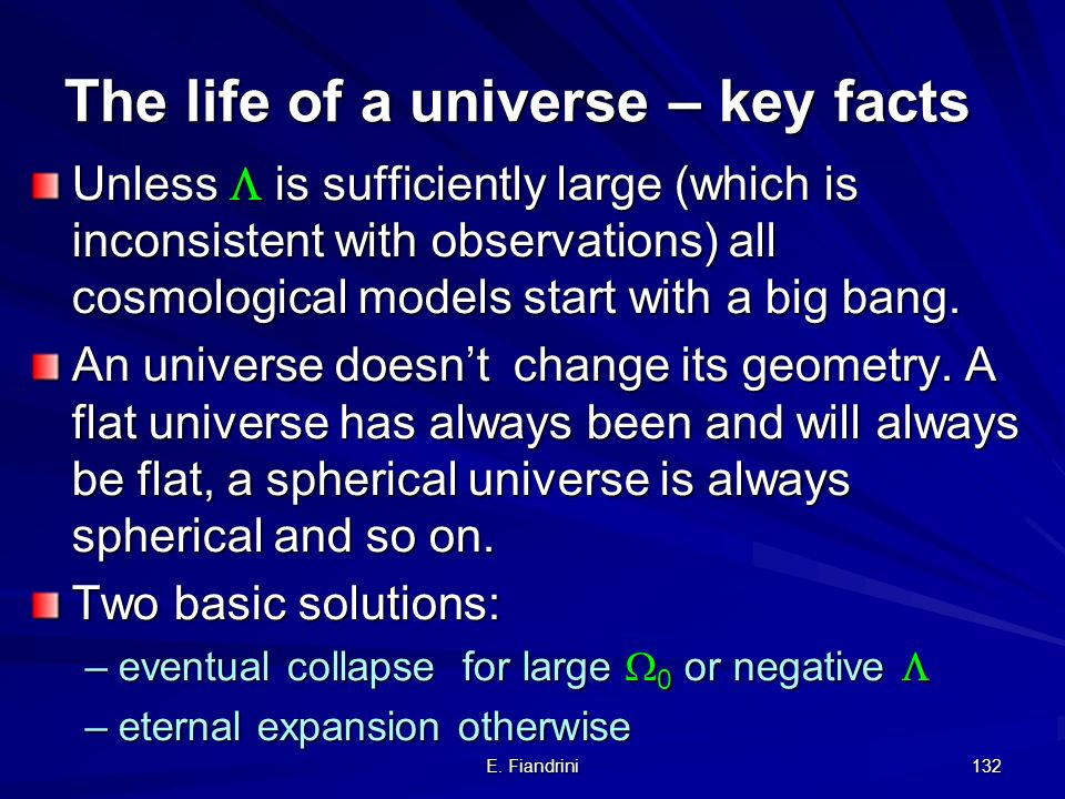 E. Fiandrini 131 not directly but we can constrain the age of the Universe. It must not be younger than the oldest star in the Universe. How do we mea