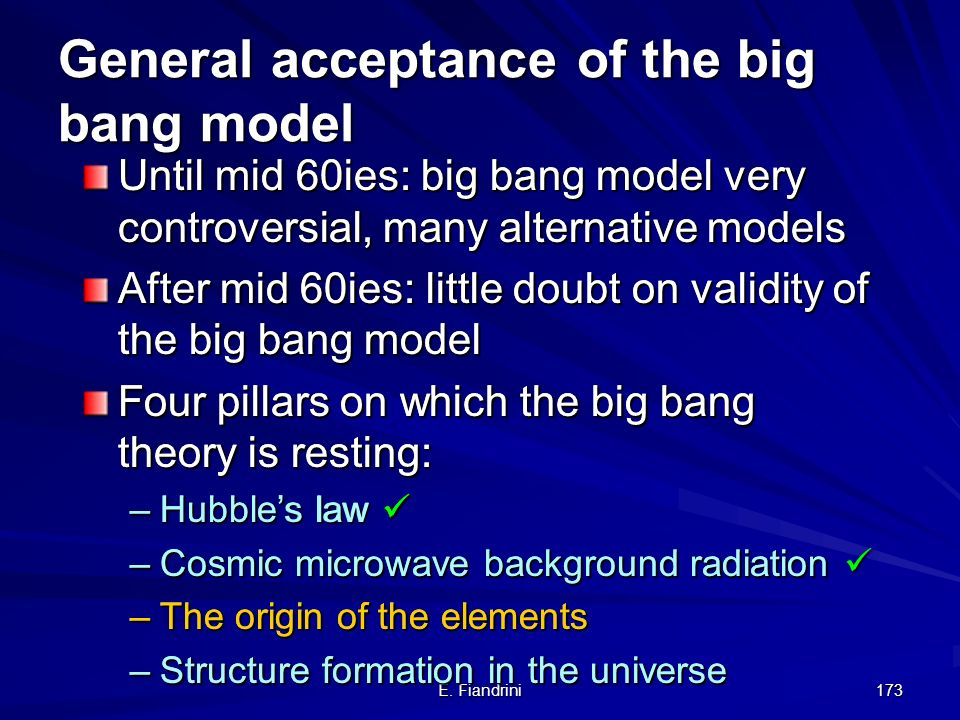 E. Fiandrini 172 The early Universe: Cooking the helium in the Universe - the Big Bang nucleosynthesis