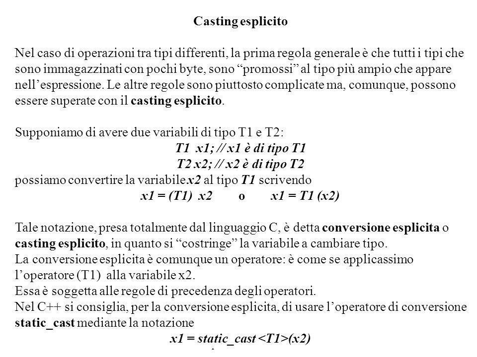 Programmazione Mod A - Cap 2 - prof. Burattini 46 Casting esplicito Nel caso di operazioni tra tipi differenti, la prima regola generale è che tutti i