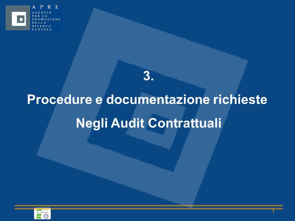 1 3. Procedure e documentazione richieste Negli Audit Contrattuali