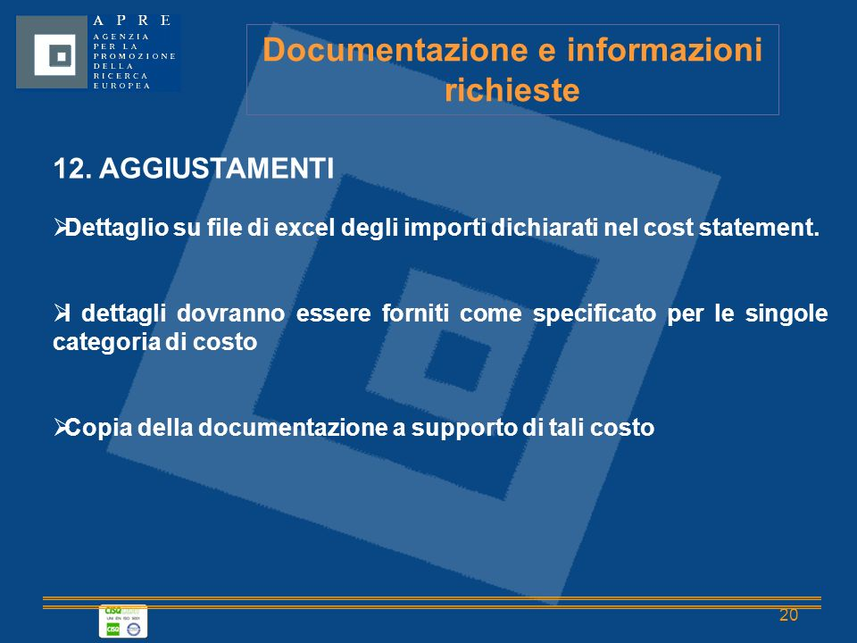 20 Documentazione e informazioni richieste 12.