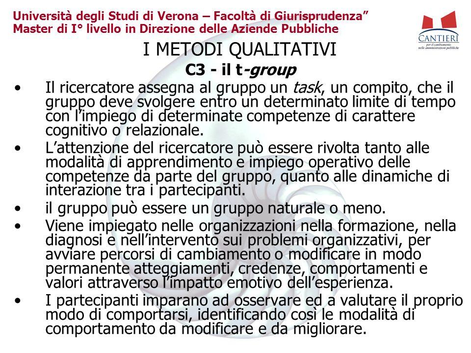 Università degli Studi di Verona – Facoltà di Giurisprudenza Master di I° livello in Direzione delle Aziende Pubbliche I METODI QUALITATIVI C3 - il t-