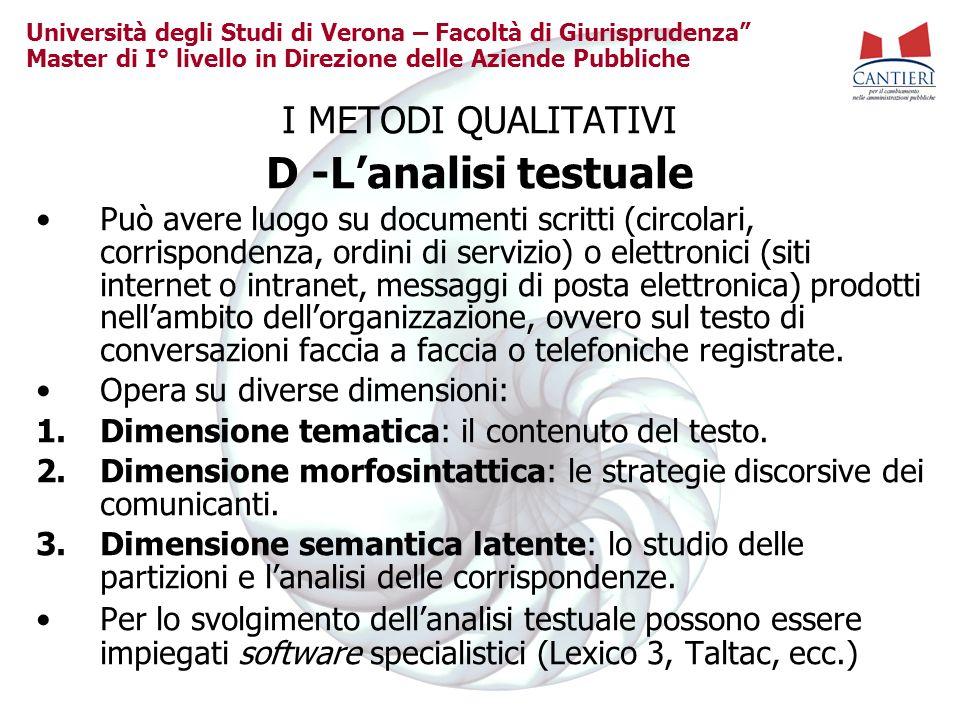 Università degli Studi di Verona – Facoltà di Giurisprudenza Master di I° livello in Direzione delle Aziende Pubbliche I METODI QUALITATIVI D -Lanalis
