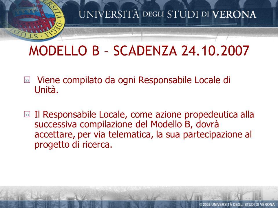 MODELLO B – SCADENZA 24.10.2007 Viene compilato da ogni Responsabile Locale di Unità.