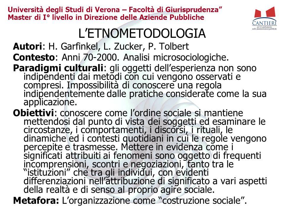 Università degli Studi di Verona – Facoltà di Giurisprudenza Master di I° livello in Direzione delle Aziende Pubbliche LETNOMETODOLOGIA Autori: H. Gar