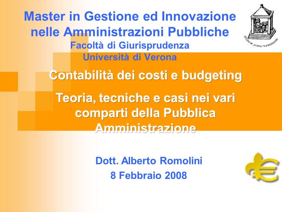 Master in Gestione ed Innovazione nelle Amministrazioni Pubbliche Facoltà di Giurisprudenza Università di Verona Dott.