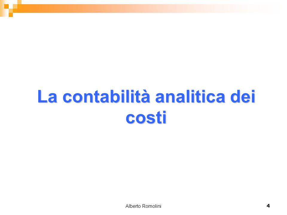 Alberto Romolini4 La contabilità analitica dei costi