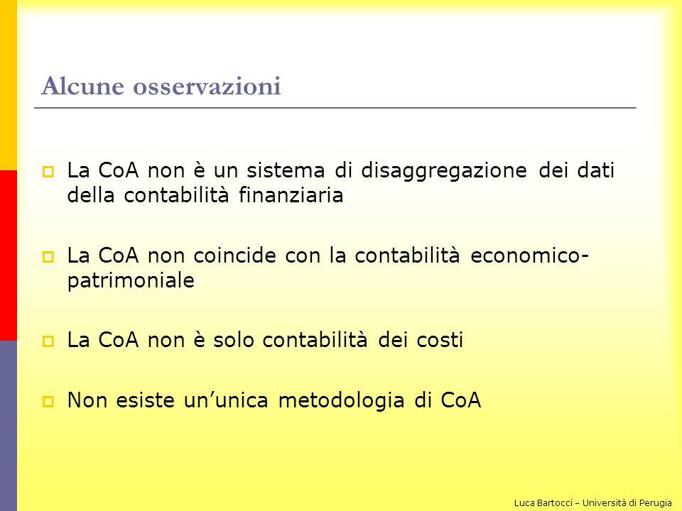 Alcune osservazioni La CoA non è un sistema di disaggregazione dei dati della contabilità finanziaria La CoA non coincide con la contabilità economico