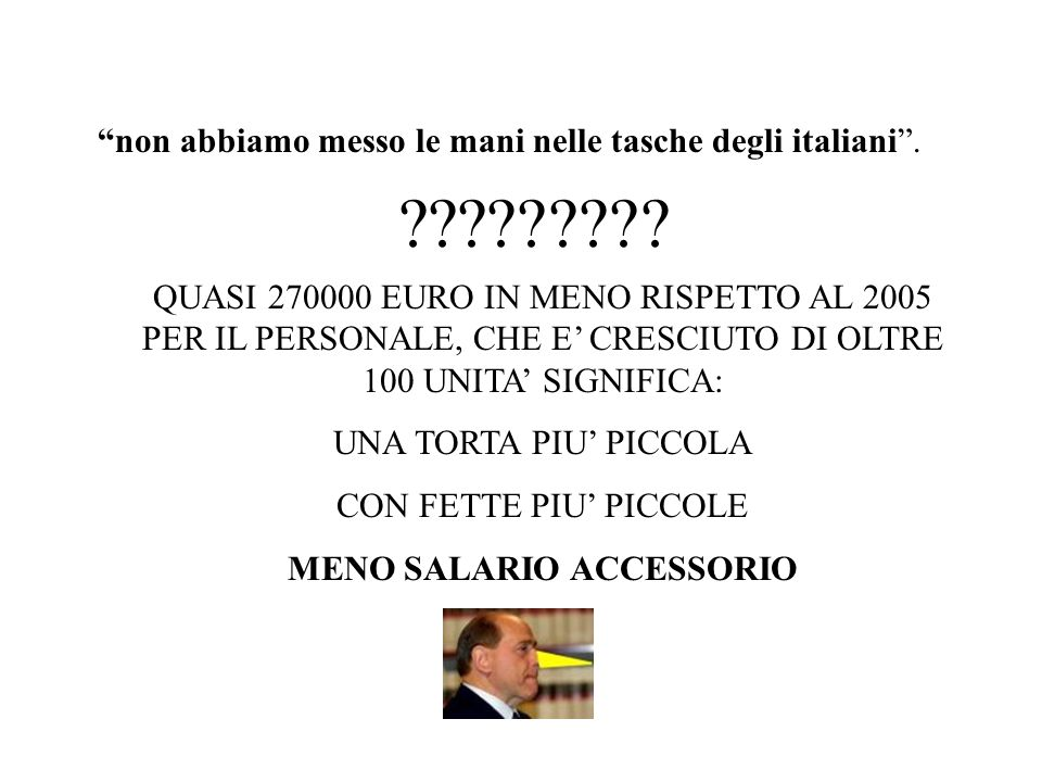 non abbiamo messo le mani nelle tasche degli italiani.